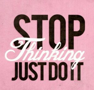 stop-thinking-just-do-it-inspirational-quotes-sayings-pictures