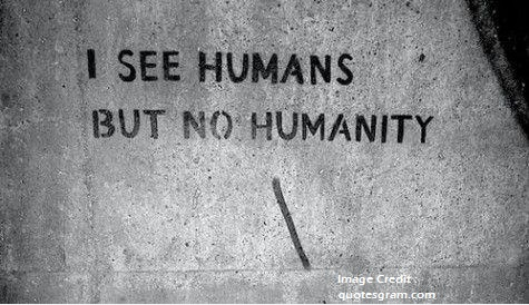 no-humanity-quote-saying-pic